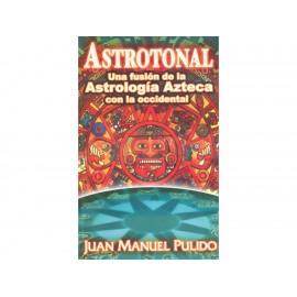 Astrotonal Una Fusion De La Astrologia Azteca Con La Occiden - Envío Gratuito