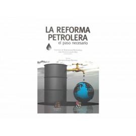 La Reforma Petrolera El Paso Necesario - Envío Gratuito