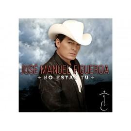 No Estás Tú José Manuel Figueroa CD - Envío Gratuito