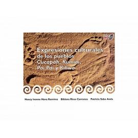 Expresiones Culturales de Los Pueblos Cucapah Kumiai Pai Pai - Envío Gratuito