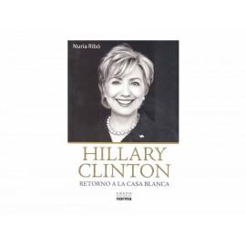 Hillary Clinton Retorno a la Casa Blanca - Envío Gratuito