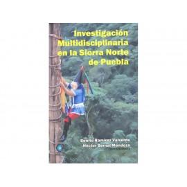 Investigación Multidisciplinaria en la Sierra Norte Puebla - Envío Gratuito