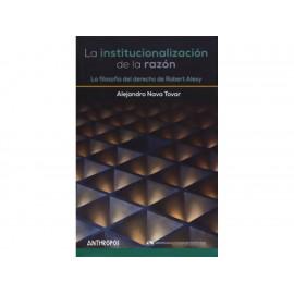 La Institucionalización de la Razón - Envío Gratuito