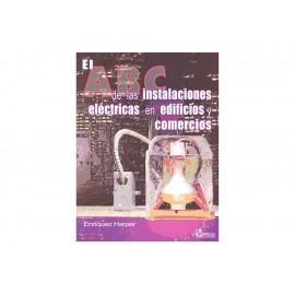 El ABC de las Instalaciones Eléctricas en Edificios y Comercios - Envío Gratuito